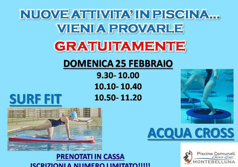 "NUOVE ATTIVITA' IN PISCINA, ""SURF FIT"" e ""ACQUA CROSS"", PROVALE GRATUITAMENTE!!!"