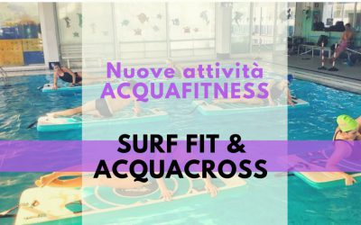NUOVE ATTIVITA' ACQUACROSS E SURF FIT