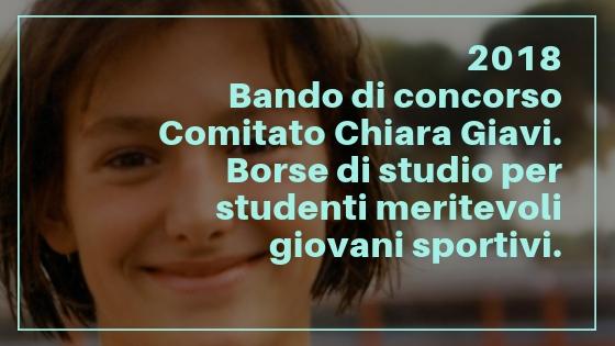 BANDO CONCORSO BORSE DI STUDIO 2018 COMITATO CHIARA GIAVI