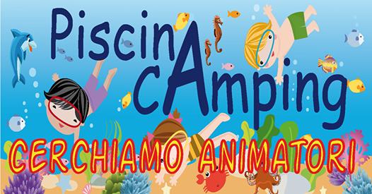 CERCHIAMO ANIMATORI DEL PISCINA CAMPING (centro Estivo in Piscina)