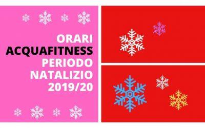 ORARI ACQUAFITNESS PERIODO NATALIZIO 2019/20