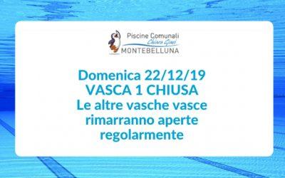 DOMENICA 22 DICEMBRE VASCA 1 CHIUSA