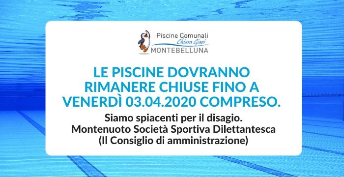 LE PISCINE DOVRANNO RIMANERE CHIUSE FINO A VENERDÌ 03.04.2020 COMPRESO